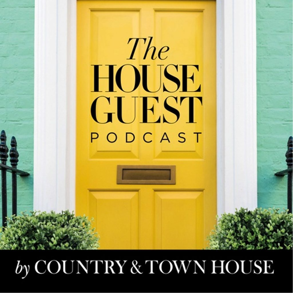 Country & Town House Podcast